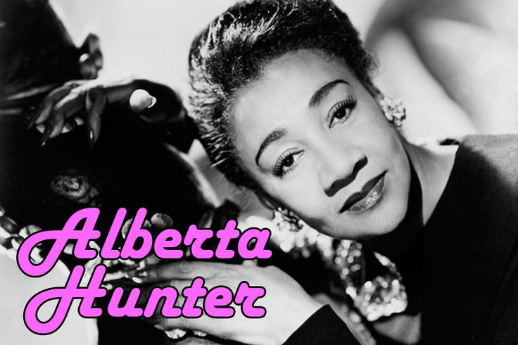 Alberta Hunter (blues singer and songwriter) | Our Queer History | Queer History