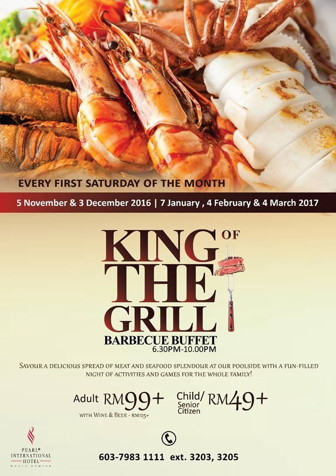 King Of The Grill Barbeque Buffet @ Pearl International Hotel Kuala Lumpur