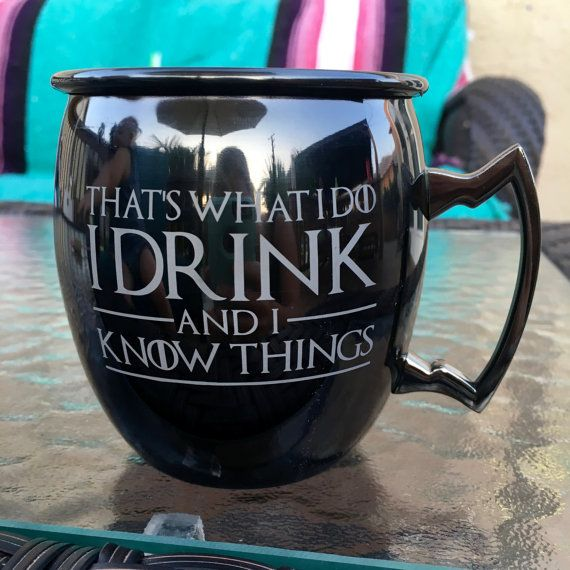 Game of Thrones Moscow Mule Mug That's What I Do I by IntegrityArt