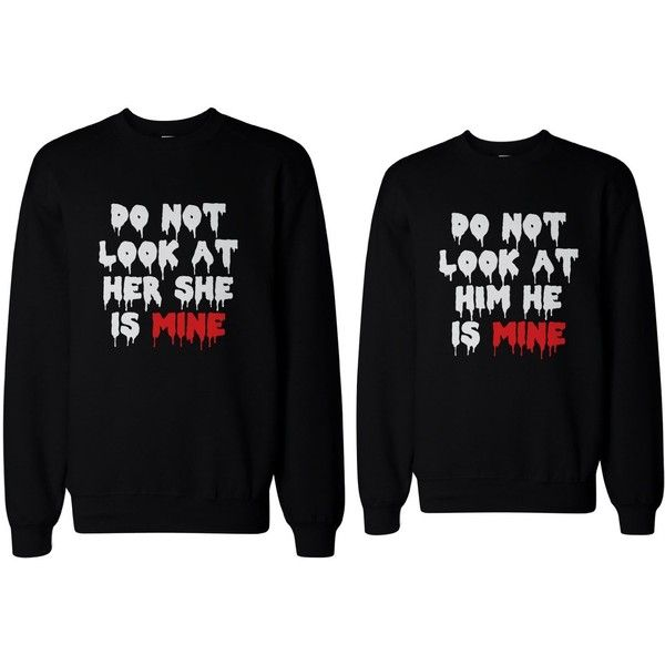 Do Not Look At Her or Him Scary Couple Sweatshirts ($49) ❤ liked on Polyvore featuring tops, hoodies, sweatshirts, sweatshirts hoodies, sweat shirts, henley tops and black sweatshirt