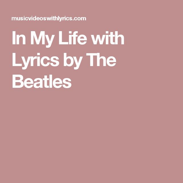 25+ best ideas about In my life beatles on Pinterest ...