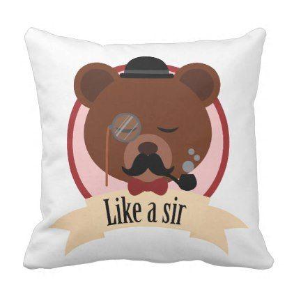 Cute like a sir fun home decor pillow - fun gifts funny diy customize personal