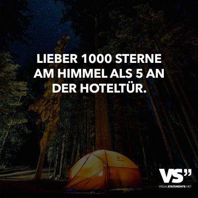 Lieber 1000 Sterne am Himmel als 5 an der Hoteltür.