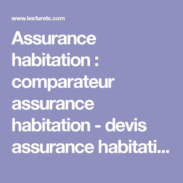 Assurance habitation : comparateur assurance habitation - devis assurance habitation - assurance pas cher - LesFurets.com