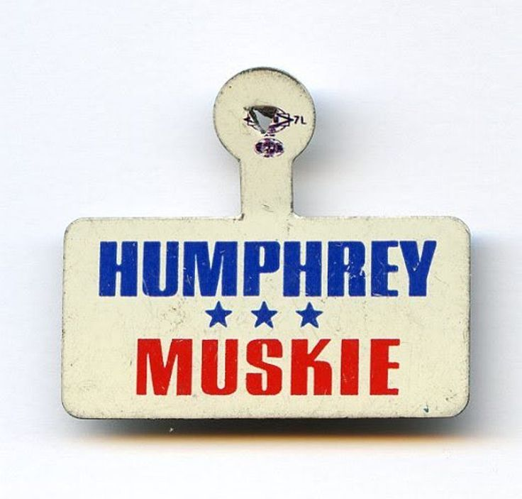 Vintage Hubert Humphrey & Edmund Muskie Litho Tab with Union Bug Mark