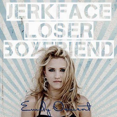 emily osment jerkface loser boyfriend | Emily Osment - Jerkface Loser Boyfriend Lyrics