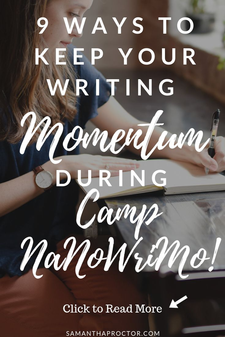 9 Ways to Keep Your Momentum During Camp NaNoWriMo