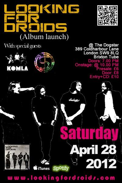#lookingfordroids #album #launch #party at #dogstar #london #brixton 28.04.2012 special #guests #insearchof #komla