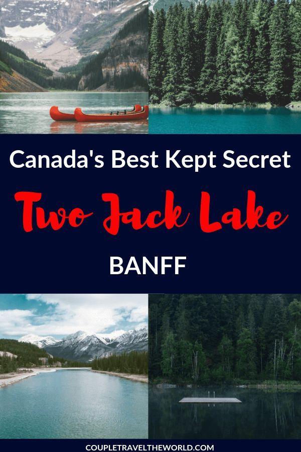 Two Jack Lake Hike Banff S Best Kept Secret Or Fish Canoe Camp Alberta Travel Canada Travel Banff National Park