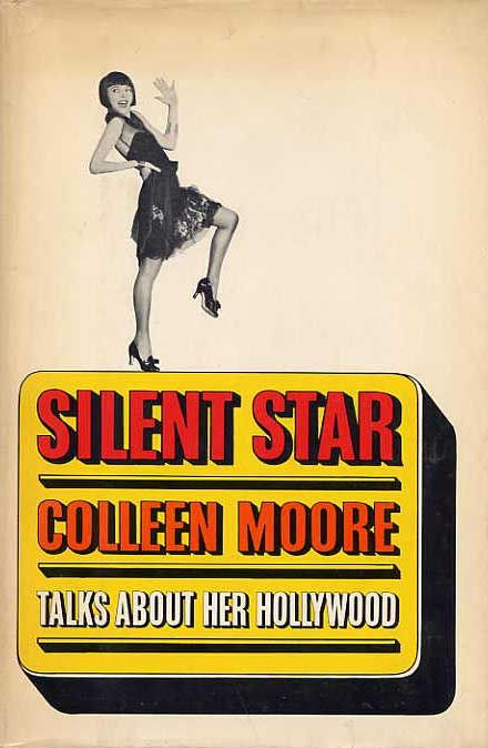Silent Star by Colleen Moore pub. 1968