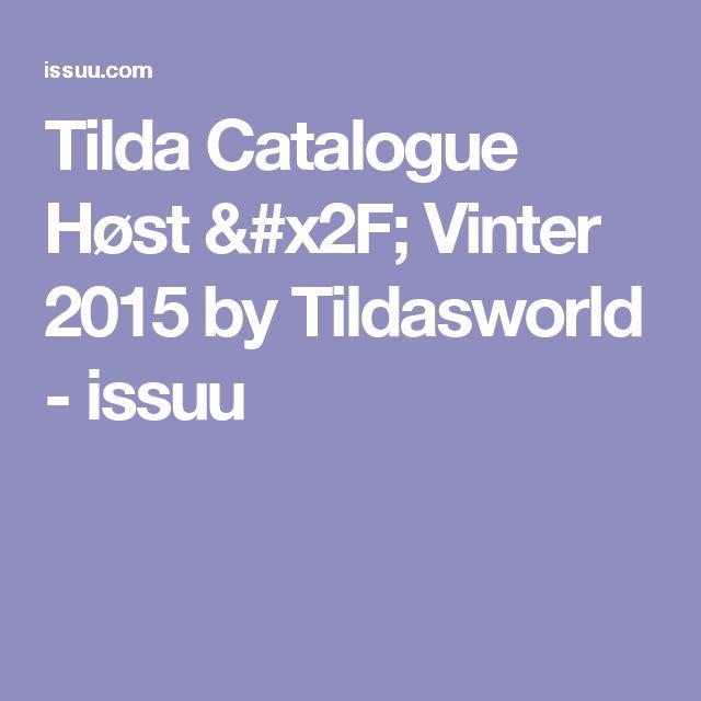 Tilda Catalogue Høst / Vinter 2015 by Tildasworld - issuu