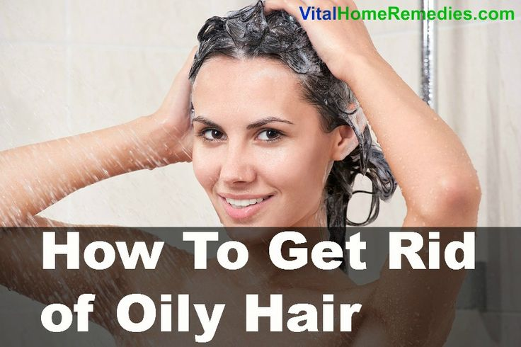 How to Get Rid of Oily Hair   Vital Home Remedies