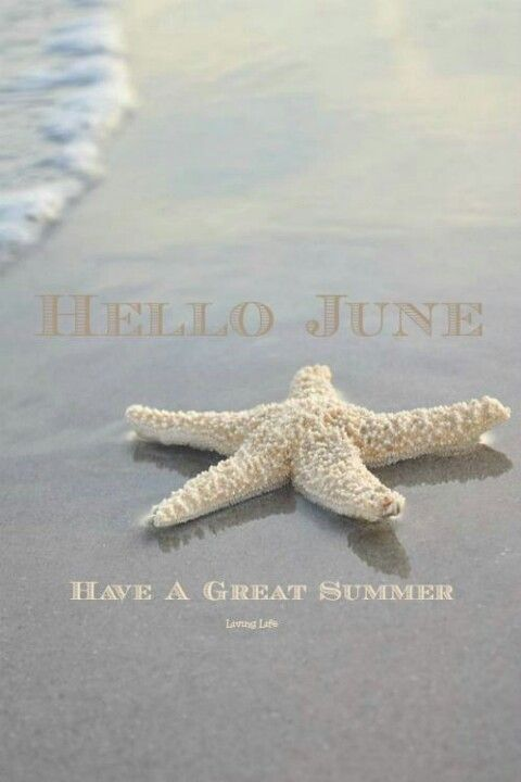 Hello June | Have a great summer