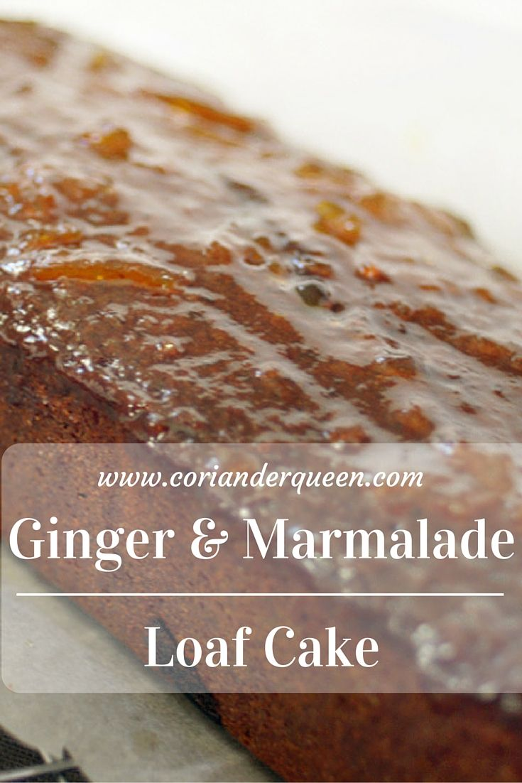 ... ginger and marmalade cake with an orange liqueur and marmalade glaze