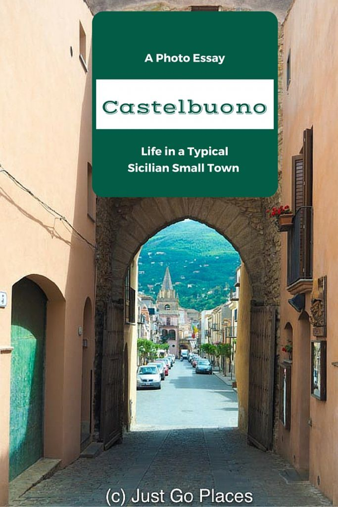 best best villages of images travel  a photo essay of castelbuono a typical small town in sicily