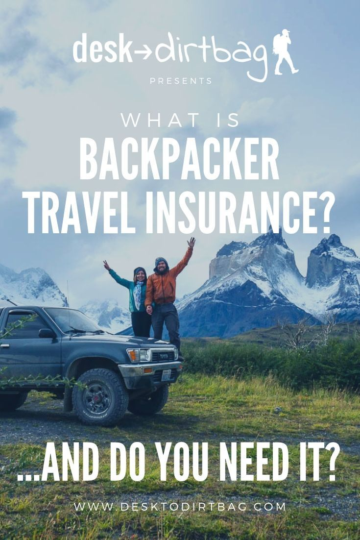 What Is Backpacker Travel Insurance And Do You Need It Best