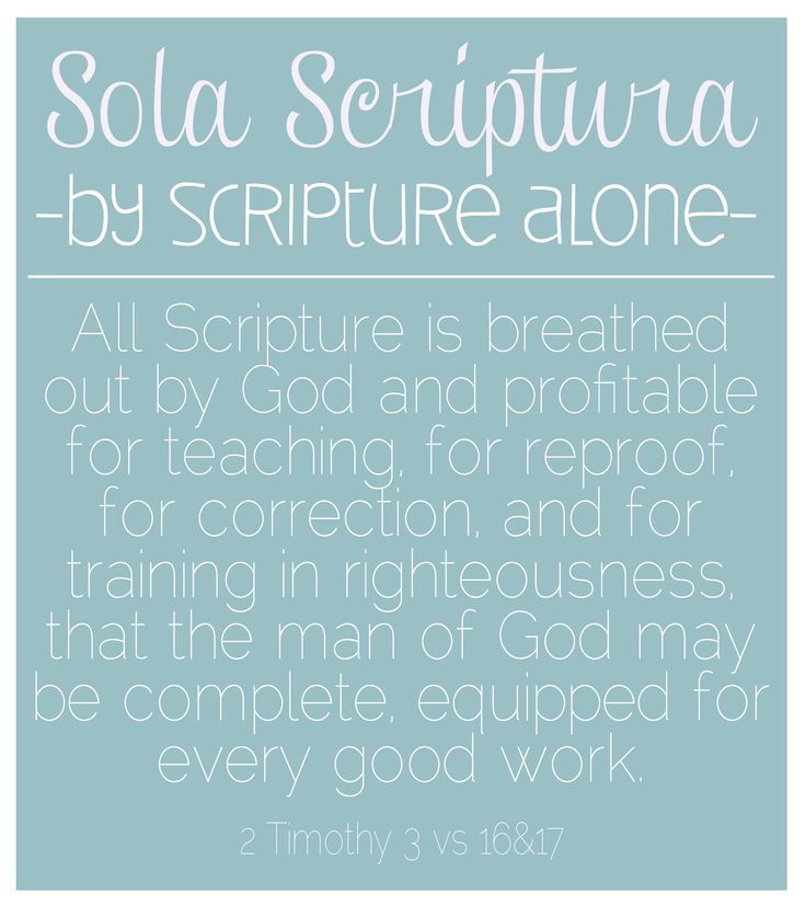 Sola Scriptura http://littlebitofthyme.files.wordpress.com/2012/10/ss.jpg