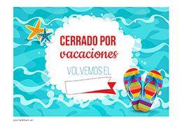 Cartel cerrado por vacaciones #Vacaciones