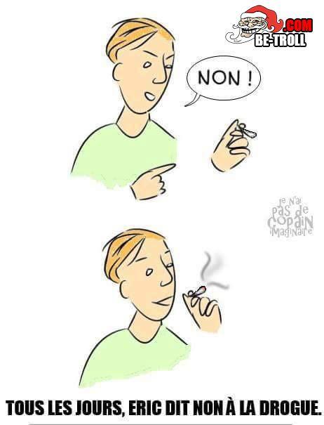 Dites non à la drogue ! - Be-troll - vidéos humour, actualité insolite