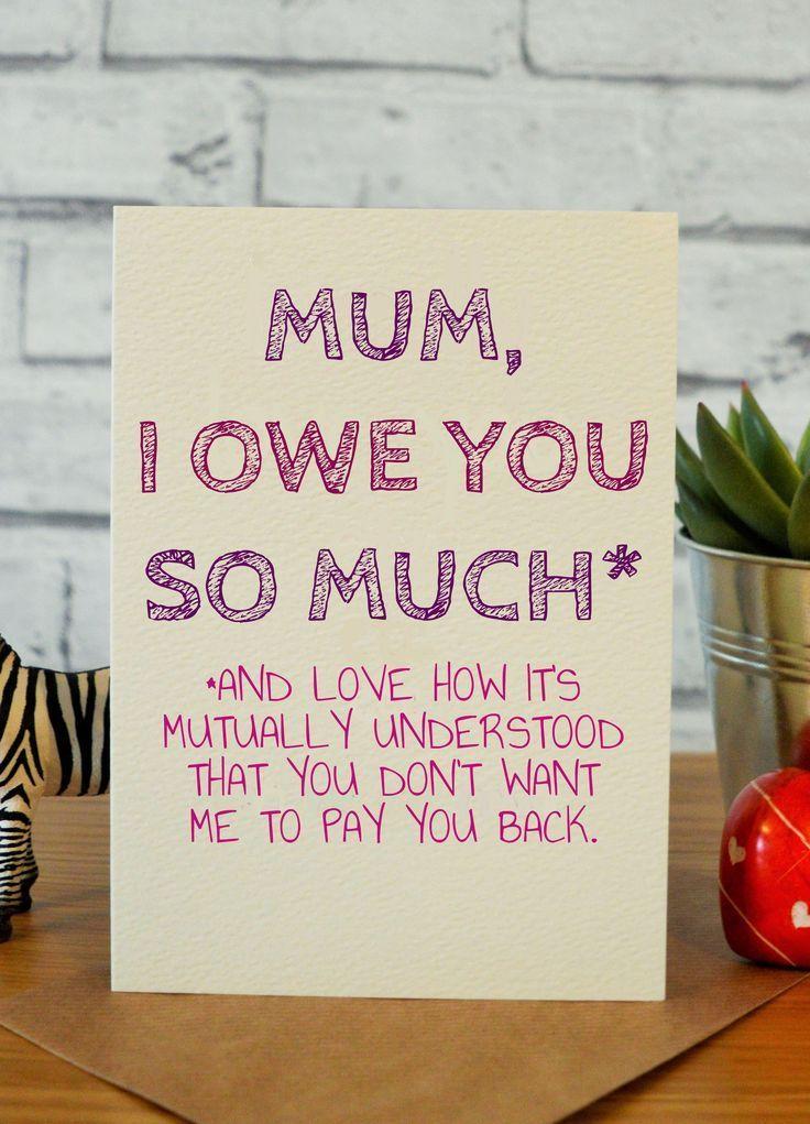 Owe Mum Funny Mom Birthday Cards Birthday Cards For Mum Birthday Presents For Mom