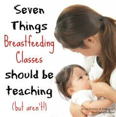 I love breastfeeding, but it's not always easy. These are 7 things I wish lactation consultants and breastfeeding classes would teach!