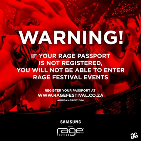 Registering your passport wont take U all day...Make sure as soon as U have it the 1st thing U do is register. Register to enjoy EVERYTHING Rage Festival has planned #4U #BreakFree2014