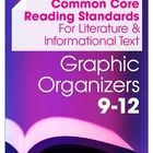 This set includes graphic organizers and classroom handouts to address all the Common Core Reading Standards for Literature and Informational Texts...