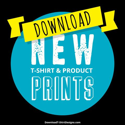 NEW T-SHIRT & PRINTED PRODUCT DESIGNS http://downloadt-shirtdesigns.com/
