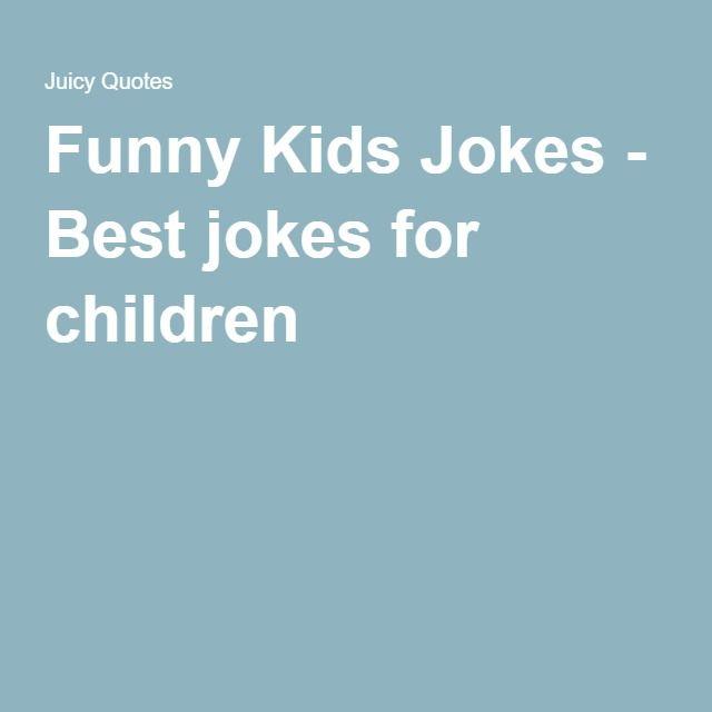 Funny Kids Jokes - Best jokes for children