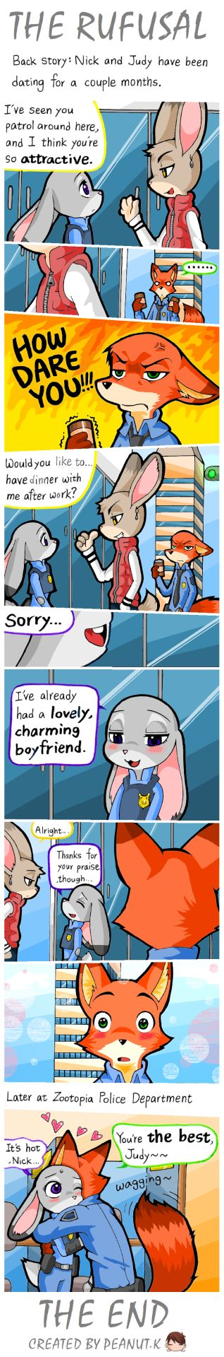 """peanut-k: """" NICK & JUDY SHORT COMIC~ THE REFUSAL Peanut.K: Chief Bogo, what's your opinion of flirting during work? Chief Bogo: Stop talking about that…Officer Hopps and Officer Wilde do that every day, and I just….(sign) """""""