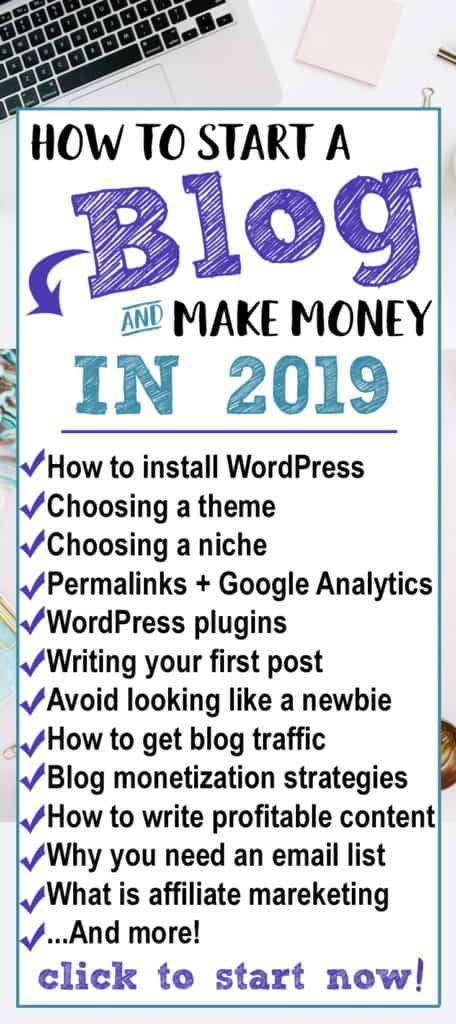 How to Start a Blog and Make Money in 2019 – How to start a money making blog!