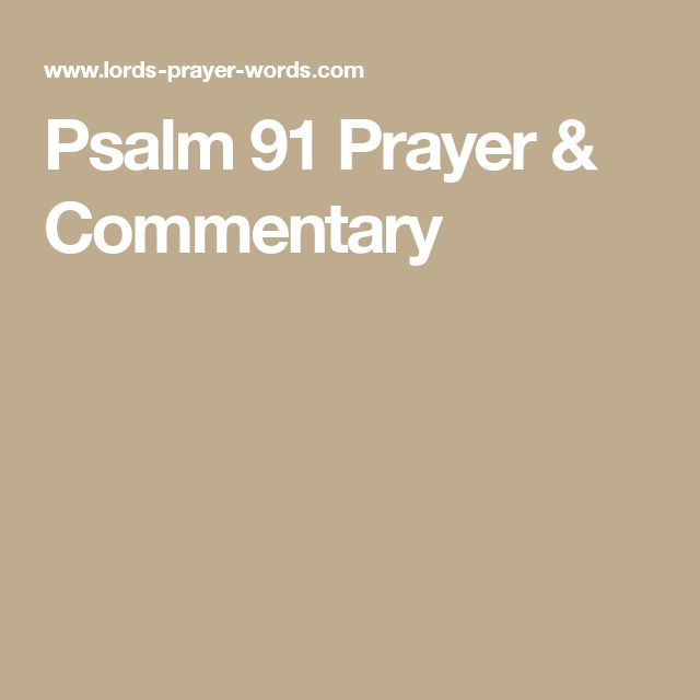 Psalm 91 Prayer & Commentary