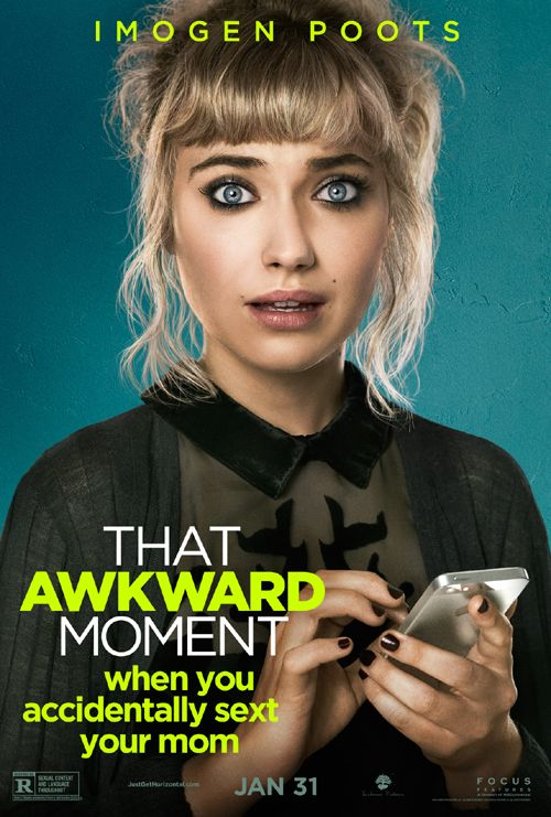 That Awkward Moment when you accidentally sext your mom. Imogen Poots