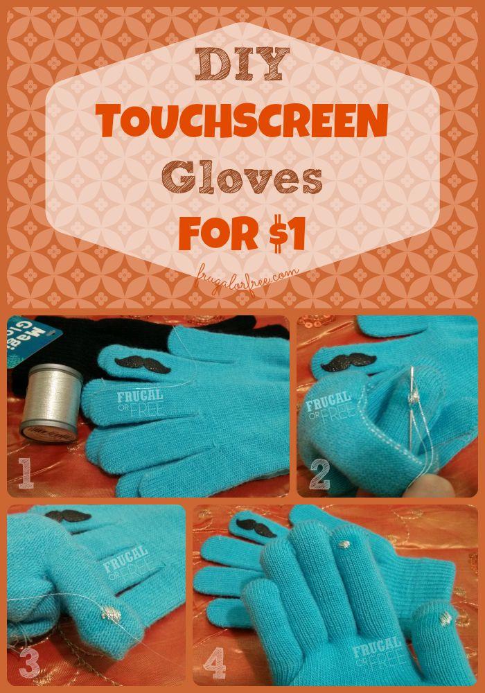 Frugal Living: DIY Touchscreen Gloves for $1 - http://frugalorfree.com/diy/frugal-living-diy-touchscreen-gloves-for-1/