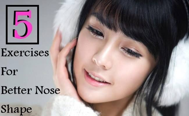 5 Exercises For Better Nose Shape