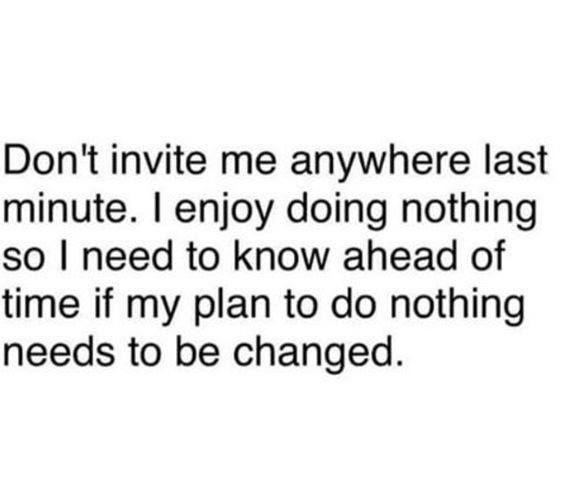 """Exactly! Only I'm not doing """"nothing"""", I'm thinking."""