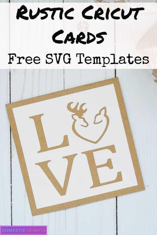 Love Card Ideas With Free Templates Domestic Heights Cricut Anniversary Card Love Cards Cricut Cards