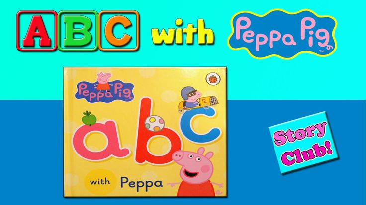 ABC with Peppa Pig ❤ Learn Alphabet with Peppa Pig ❤ Peppa Pig Book