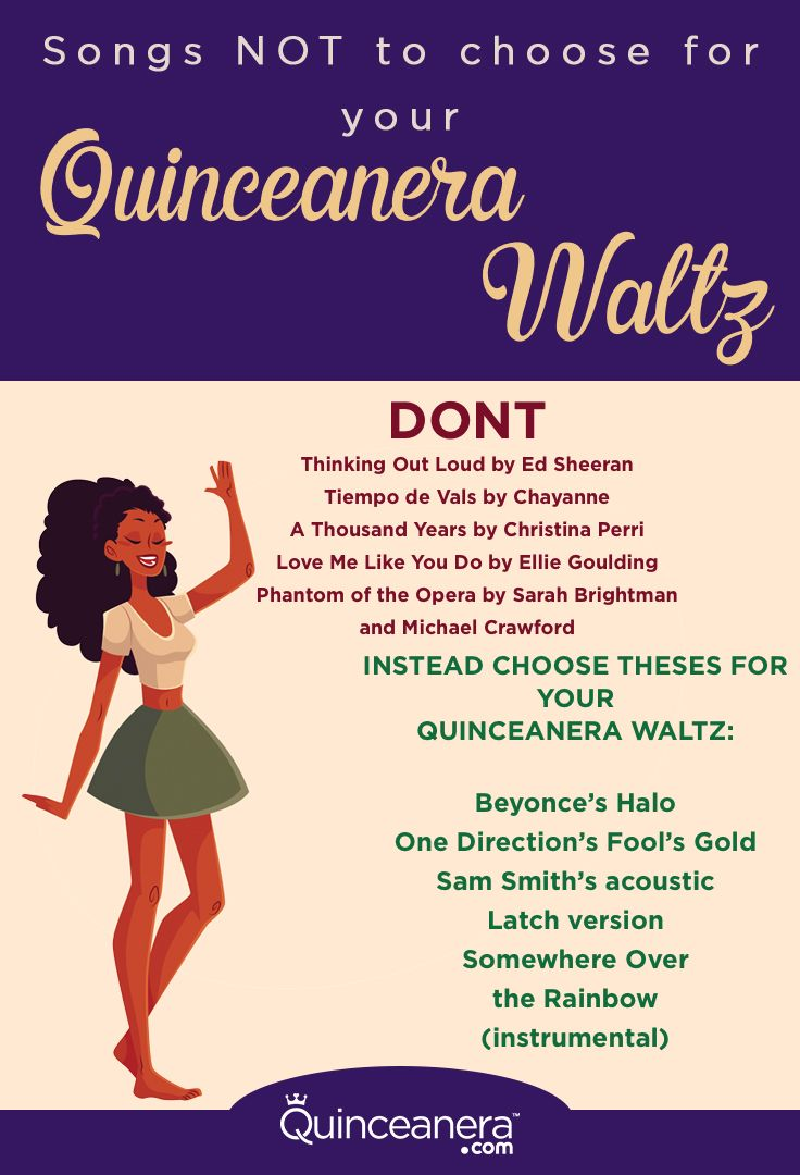 songs not to choose for your quinceanera waltz