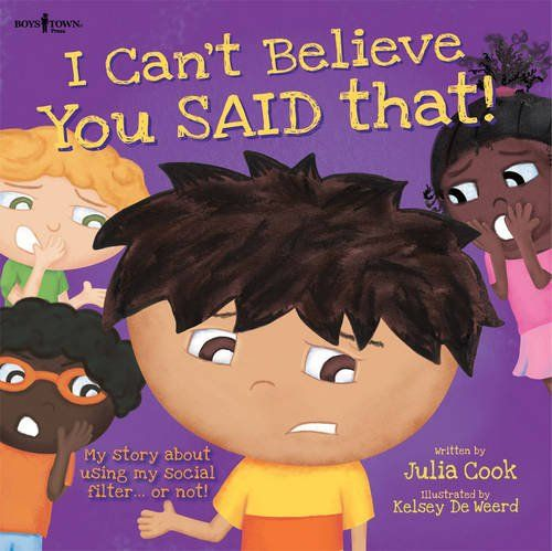 I Can't Believe You Said That!: My Story about Using My Social Filter...or Not! (Best Me I Can Be!) by Julia Cook http://smile.amazon.com/dp/1934490679/ref=cm_sw_r_pi_dp_CVUsvb0AJ575A