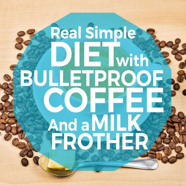 "Find out more about a ""new diet"" that's really hundred of years old. Diet with BulletProof Coffee and Milk Frothes. http://www.milkfrotherjudge.com/real-simple-diet-with-bull…/"