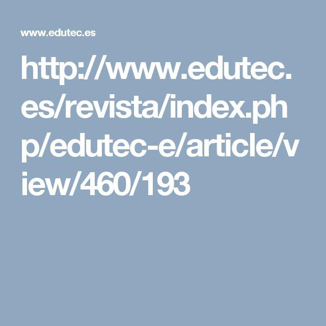 http://www.edutec.es/revista/index.php/edutec-e/article/view/460/193