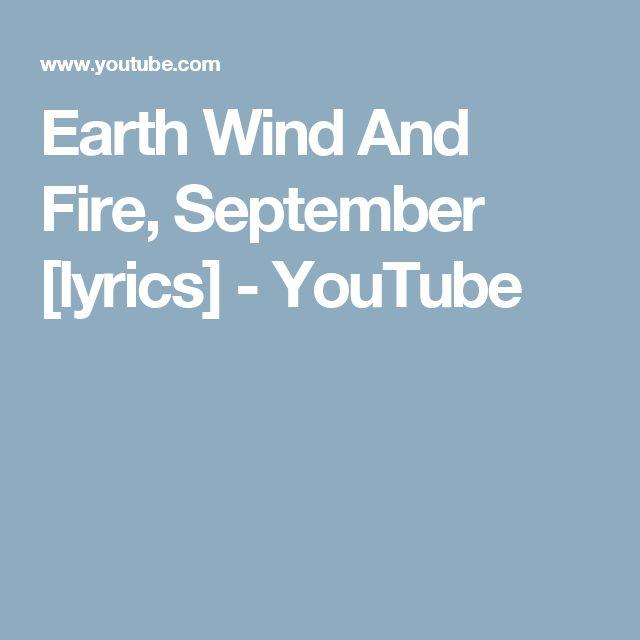 Earth Wind And Fire, September [lyrics] - YouTube