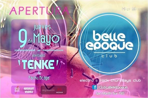 EL JUEVES 9 DE MAYO, Y TODOS LOS JUEVES, ABRE LAS PUERTAS CLUB BELLE EPOQUE  * 2 ESPACIOS DIFERENCIADOS BAR / DISCO  * LA MEJOR MÚSICA: ROCK, INDIE ROCK, ELECTRO ROCK, ELECTRO FUNK, BIG BEAT, ELECTRO, HOUSE, MINIMAL, TECHNO Y MAS...  * DJ INVITADO TENKE MUSIC (TECHNO)  * DEGUSTACIÓN ESPUMANTE MUMM  * PRECINTOS STOP 2am / FREE STOP