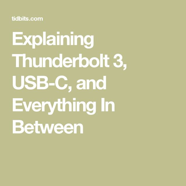 iTips: ••EXPLAINING Thunderbolt 3 / USB-C / & Everything in Between•• by TidBits 2016-11-03 • read to rid USB-C FUD + USB is finally living up to the Universal part of its name • esp. after its disparity awareness has been raised to new frustration levels post the Apple TouchBar MacBook Pro launch 2016-11 • more connectors: FireWire / Ethernet / DisplayPort / HDMI / DVI /  VGA • confusion: Apple's USB-C supports nearly all natively whilst competitors USB-C not!