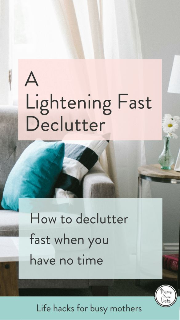 A Lightening Fast Declutter How To When You Have No Time Decluttering