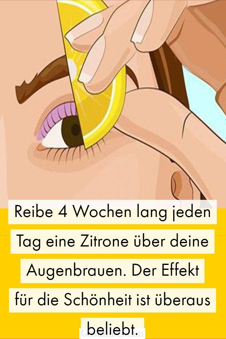 Reibe 4 Wochen lang jeden Tag eine Zitrone über deine Augenbrauen.