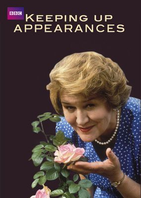 Keeping Up Appearances / Keeping Up Appearances - Netflix US ...