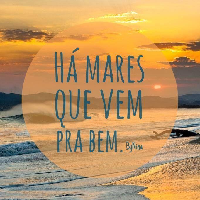 Feliz! A vida vem em ondas como o mar...