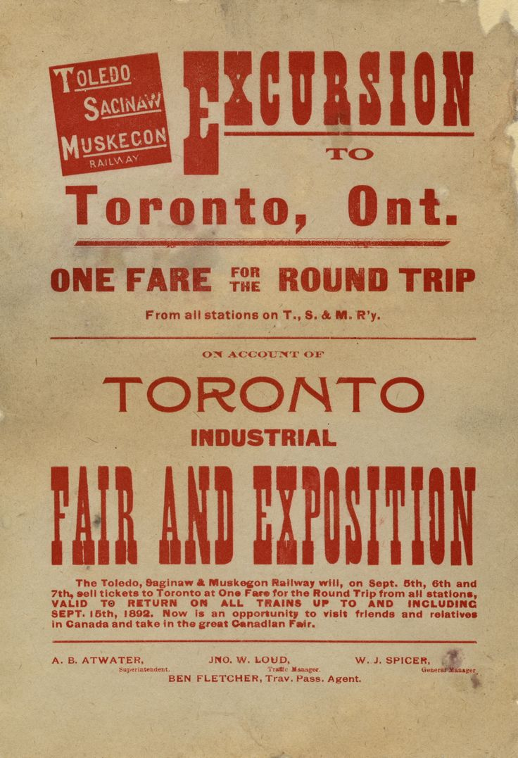 """The Toledo, Saginaw & Muskegon Railway offered special rates to bring people to the Ex in 1892. """"Now is an opportunity to visit friends and relatives in Canada and take in the great Canadian Fair."""""""